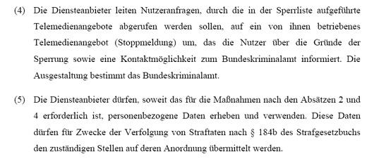 Kabinettsentwurf des Bundeswirtschaftsministerium für ein Gesetz zur Bekämpfung der Kinderpornographie in Kommunikationsnetzen. Hier: Ergänzung des §8 durch den Zusatz §8a im Telemediengesetz.